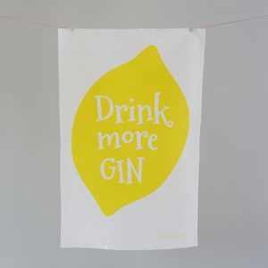 'Drink More Gin' Tea Towel