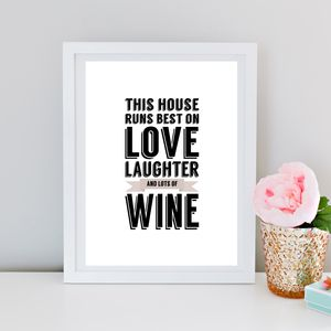 'This House Runs On…' Wine Print