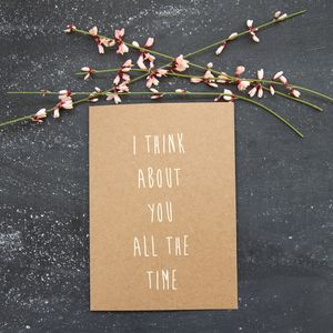 'I Think About You' Card