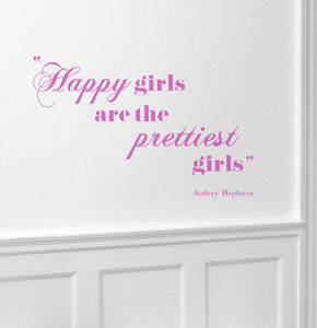 'Happy Girls Are The Prettiest Girls' Wall Sticker - bedroom