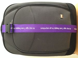 At My Age I Am Happy To Go Anywhere Luggage Strap - luggage