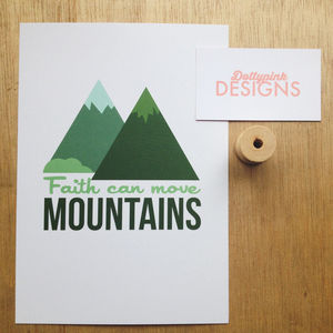 'Faith Can Move Mountains' Print