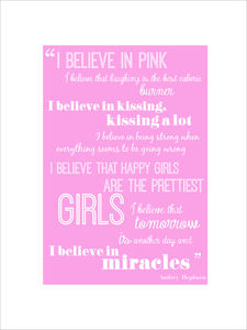 'I Believe In Pink' New Design Print