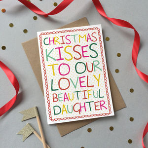 'Christmas Kisses To Our Daughter' Christmas Card - christmas cards sent direct