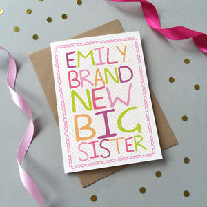 'Brand New Big Sister' Card - birthday cards