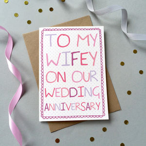 'To My Wifey' Wedding Anniversary Card - view all sale items