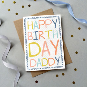 'Happy Birthday Daddy' Card - birthday cards