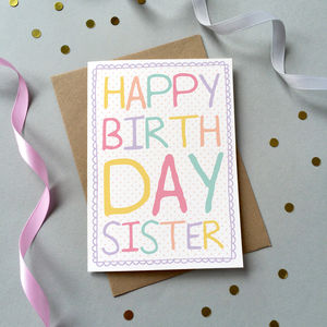 'Happy Birthday Sister' Card - shop by category
