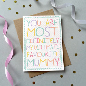 'Favourite Mummy' Birthday Card - cards sent direct
