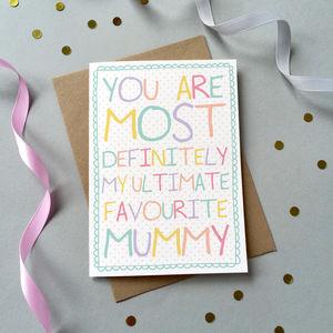 'Favourite Mummy' Birthday Card - birthday cards