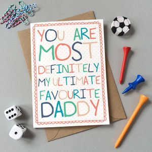 'Favourite Daddy' Birthday Card