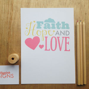 'Faith, Hope And Love' Print