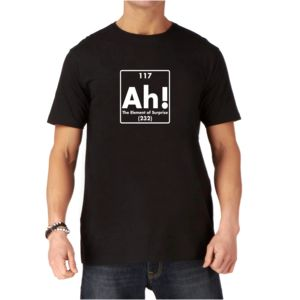 Ah The Element Of Surprise Funny Mens T Shirt