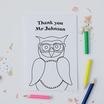 Personalised Colour In 'Thank You Teacher' Owl Card