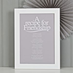 'A Recipe For Friendship' Poem Print - art & pictures