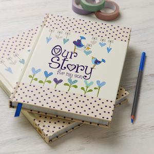 'Our Story For My Son' Journal - gifts for new mums