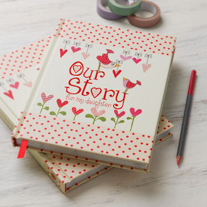 'Our Story For My Daughter' Journal - stationery sale