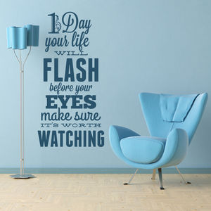 'One Day Your Life Will Flash…' Wall Sticker