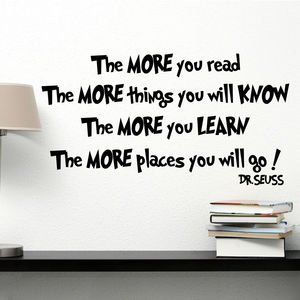 The More You Read Dr Seuss Wall Sticker - office & study