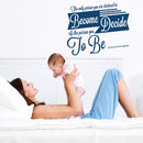 'The Only Person You Are Destined…' Wall Sticker