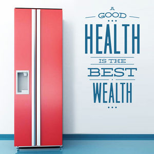 'A Good Health Is The Best Wealth…' Wall Sticker