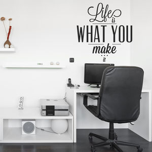 Life Is What You Make It' Wall Sticker