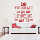 'Do What You Have To…' Wall Sticker