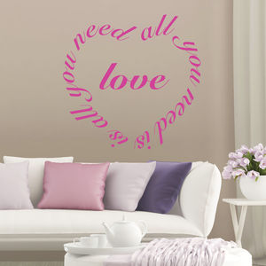 'Love Is All You Need…' Quote Wall Sticker