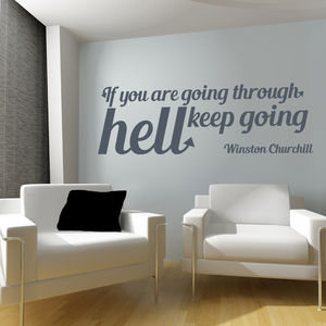 'If You Are Going Through Hell…' Quote Wall Sticker