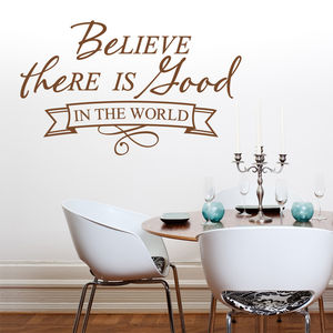 'Believe There Is Food In The World' Wall Sticker
