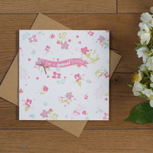 'Special Friend' Hand Finished Floral Card