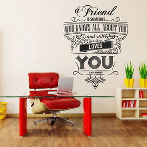 'A Friend Is Someone Who…' Wall Sticker