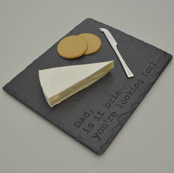 Slate Cheeseboard for Dad