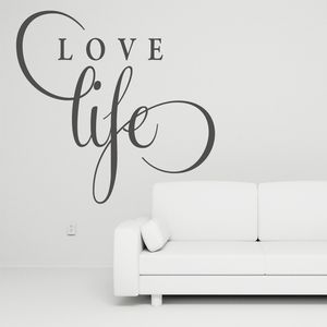 'Love Life' Joined Wall Decal