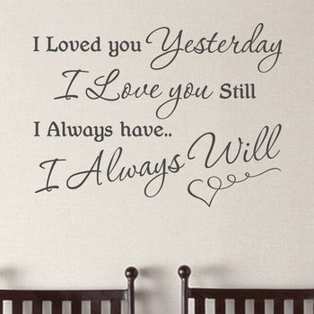'I Love You Still' Quote Wall Sticker