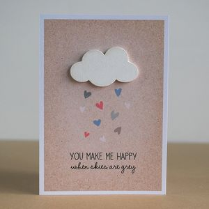 When Skies Are Grey, Greetings Card