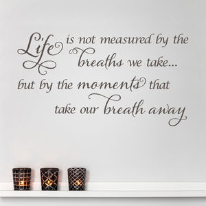 Life Is Not Measured Quote Wall Sticker