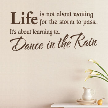 'Dance In The Rain' Quote Wall Sticker