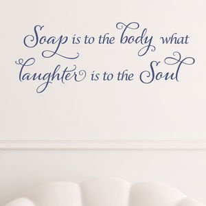 Soap And Laughter Bathroom Wall Sticker - wall stickers