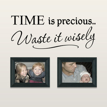 'Time Is Precious' Quote Wall Sticker