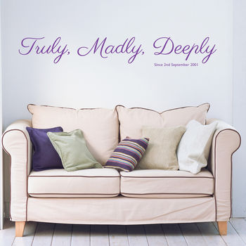 Personalised 'Truely, Madly, Deeply' Since