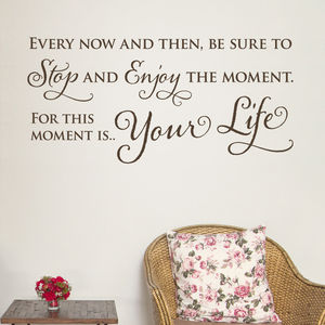 Enjoy The Moment Quote Wall Sticker - wall stickers