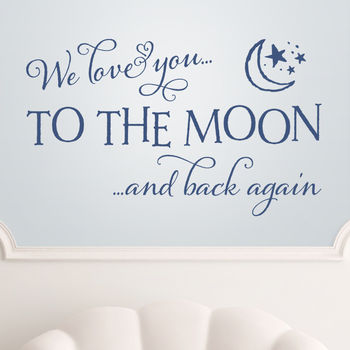 'Love You To The Moon And Back' Quote Wall Sticker