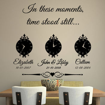 'In These Moments Time Stood Still' Wall Sticker