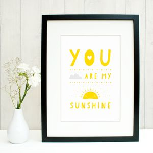 'You Are My Sunshine' Print - home accessories