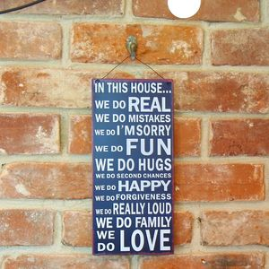 'In This House…' Family Rules Sign - art & pictures