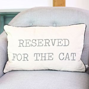 'Reserved For The Cat' Cushion