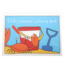 Totally Clawsome Gone Crabbing Colouring Book