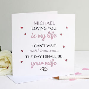 Personalised 'Cant Wait To Be Your Wife' Card - wedding cards