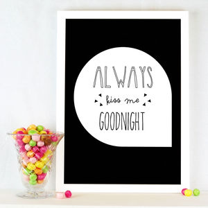 Quote 'Always Kiss Me Goodnight' Print - posters & prints for children